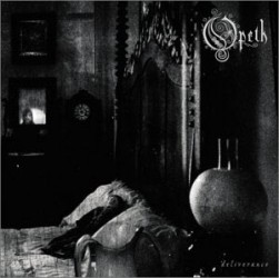 OPETH – DELIVERANCE