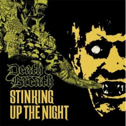 DEATH BREATH – STINKING UP THE NIGHT
