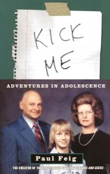Kick Me – Adventures in Adolescence