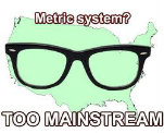 The Metric System Is Stupid